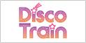 TOKYO MX 9ch 「Disco Train」