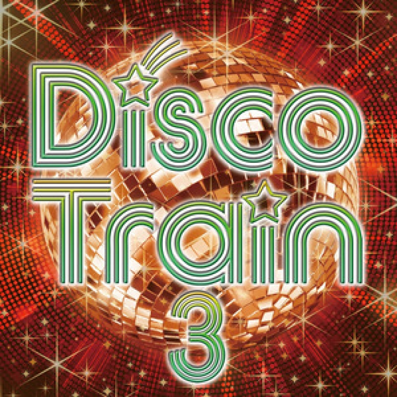 Disco Train 3 Various Artists